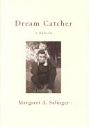 Dream Catcher - A Memoir