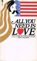 All You Need is Love - The Story of Popular Music