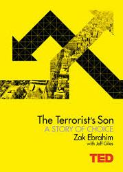 The Terrorist's Son - A Story of Choice