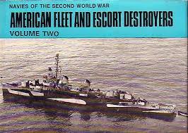 Navies of the Second World War - American Fleet and Escort Destroyers 2