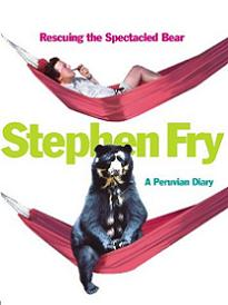 Stephen Fry - A Peruvian Diary - Rescuing the Spectacled Bear