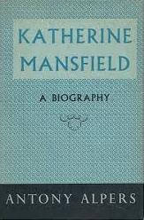 Katherine Mansfield - A Biography