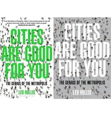 Cities are Good For You - The Genius of the Metropolis
