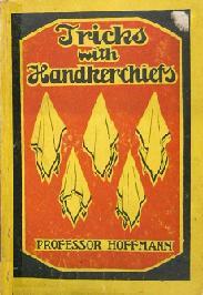 Tricks with Handkerchiefs