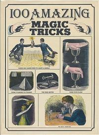 100 Amazing Magic Tricks