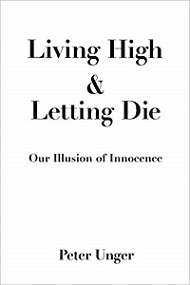 Living High and Letting Die - Our Illusion of Innocence