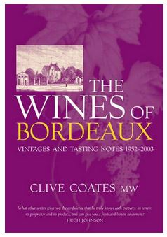 The Wines of Bordeaux - Vintages and tasting Notes 1952-2003