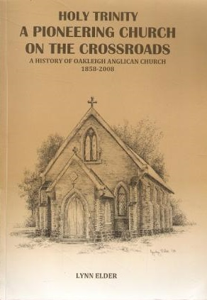 Holy Trinity, A Pioneering Church on the Crossroads - A History of Oakleigh Anglican Church 1858-2008