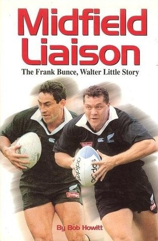 Midfield Liaison - The Frank Bunce, Walter Little Story