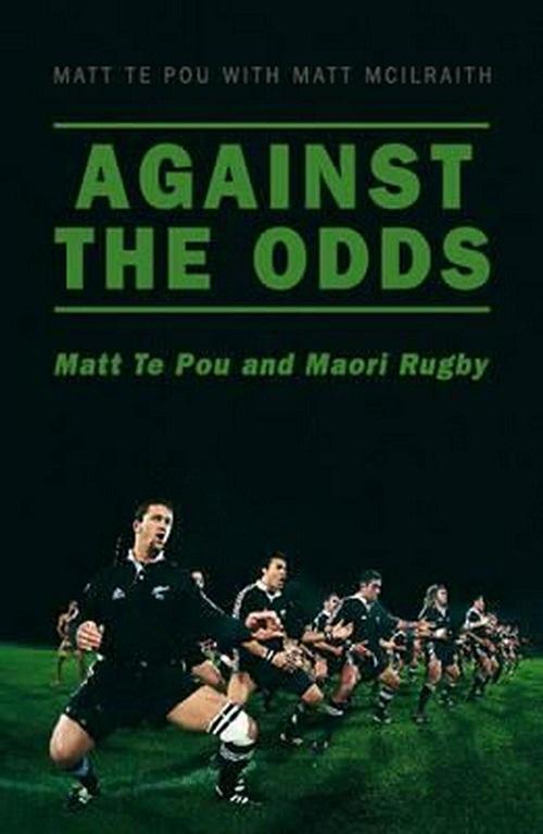 Against the Odds: Matt Te Pou and Maori Rugby
