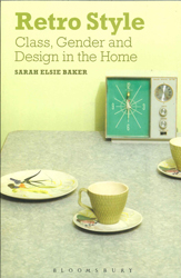 Retro Style - Class Gender And Design In The Home