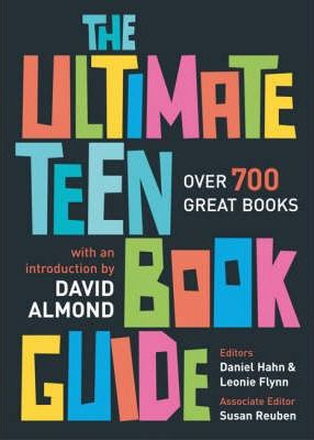 The Ultimate Teen Book Guide - Over 700 Great Books