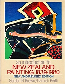 An Introduction to New Zealand Painting 1839-1980 (New and Revised Edition)