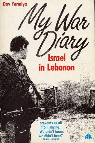My War Diary: Israel in Lebanon