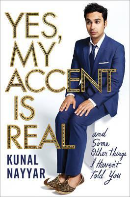 Yes, My Accent is Real - A Memoir
