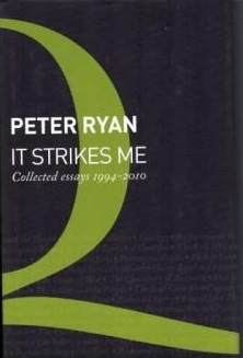 It Strikes Me - Collected Essays 1994 - 2010