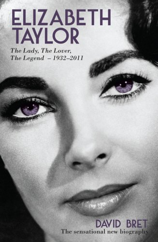 Elizabeth Taylor: The Lady, The Lover, The Legend - 1932-2011