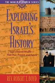 Exploring Israel's History: God's Chosen People - Their Past, Present, and Future