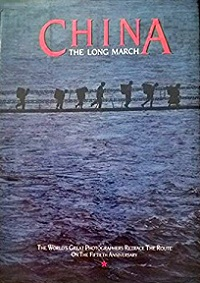China - The Long March - The World's Great Photographers Retrace the Route on the 50th Anniversary