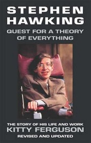 Stephen Hawking: Quest for a Theory of Everything - The Story of His Life and Work