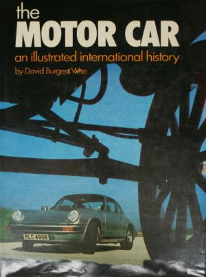 Motor Car: An Illustrated International History