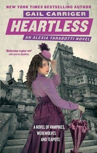 Heartless  (Parasol Protectorate 4)