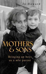 Mothers and Sons - Bringing Up Boys as a Sole Parent