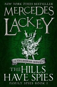 The Hills Have Spies - Family Spies Book 1