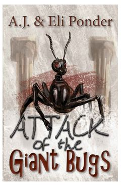 Attack of the Giant Bugs