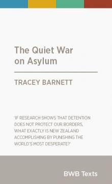 The Quiet War on Asylum