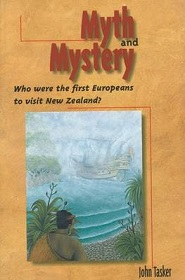 Myth and Mystery - Who Were the First Europeans to Visit New Zealand?