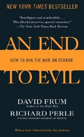 An End to Evil - How to Win the War on Terror