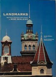 Landmarks - Notable Historic Buildings of New Zealand