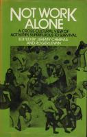 Not Work Alone: A Cross-Cultural View of Activities Superfluous to Survival