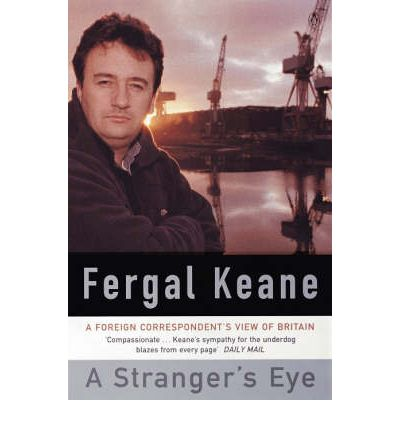 A Stranger's Eye - A Foreign Correspondent's View of Britain