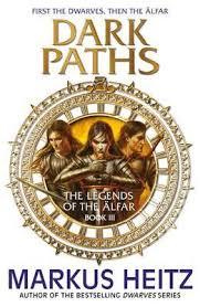 Dark Paths - The Legends of the Alfar, Book III