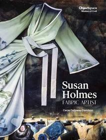Susan Holmes - Fabric Artist - Objectspace - Masters of Craft