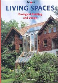Living Spaces: Ecological & Sustainable Building and Design