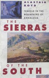 The Sierras of the South - Travels in the Mountains of Andalusia