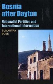 Bosnia after Dayton - Nationalist Partition and International Intervention