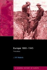 Europe 1880-1945 - A General History of Europe