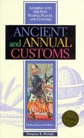 Ancient and Annual Customs - Looking into the Past - People, Places and Customs