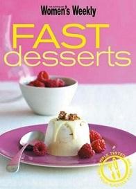 The Australian Women's Weekly - Fast Desserts