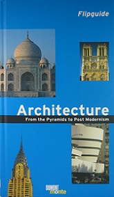 Architecture - From the Pyramids to Post Modernism - Flipguide