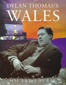 Dylan Thomas's Wales