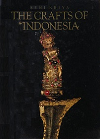 Seni Kriya - The Crafts of Indonesia