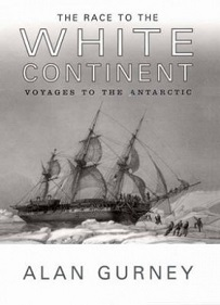 The Race to the White Continent - Voyages to the Antarctic