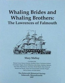 Whaling Brides and Whaling Brothers - The Lawrences of Falmouth