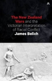 The NZ Wars and the Victorian Interpretation of Racial Conflict