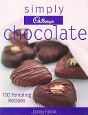 Simply Cadbury's Chocolate - 100 Tempting Recipes